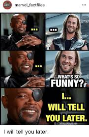 Funny Marvel Memes - marvel marvel factfiles what s so funny willtell you later ig