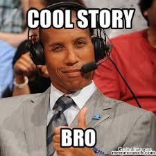 Cool Story Bro Meme - miller cool story bro meme