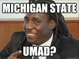 Michigan State Memes - michigan state umad misc quickmeme