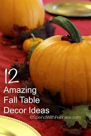 Fall Table Decor 12 Amazing Quick U0026 Easy Fall Table Decor U0026 Thanksgiving