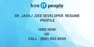 Sample Resume For Java J2ee Developer by Sr Java J2ee Developer Resume Profile Hire It People We Get