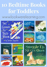 For Toddlers Cozy Bedtime Books For Toddlers Look We Re Learning