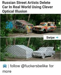 Russian Car Meme - russian street artists delete car in real world using clever