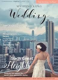 Summer 2017 Honeymoon Trends by My Hong Kong Wedding June 2017 By Liv Media Limited Issuu