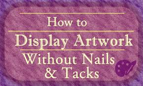 how to hang artwork without nails and tacks vivid cleaning