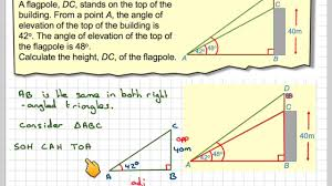 finding the height of a flagpole using trigonometry youtube