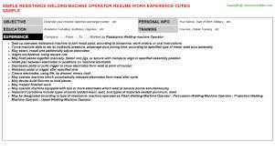 Machine Operator Resume Example by Resistance Welding Machine Operator Resume Sample