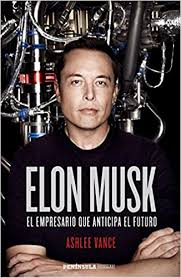 biography book elon musk elon musk ashlee vance 9788499425191 amazon com books