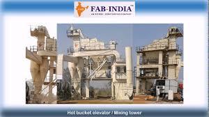 fab india manufacturer of asphalt batch mix plant youtube