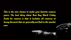 black friday deals on cameras black friday camera deals 2016 best buy test true