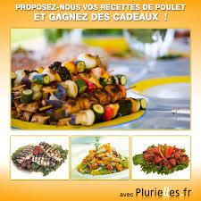 cuisine a base de poulet concours de cuisine partagez vos recettes de poulet et gagnez des