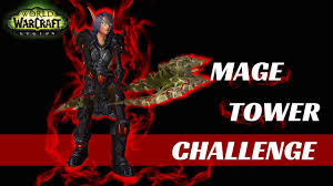 Challenge Blood Blood The Highlord Returns Mage Tower Challenge
