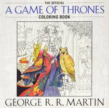 amazon com the official a game of thrones coloring book an