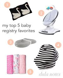 top baby registries top 5 baby registry products dula notes