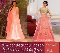 gown designs 30 indian bridal gown styles and designs to try this year
