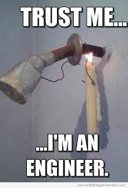 Engineer Memes - trust me im an engineer funny memes pics images photos pictures