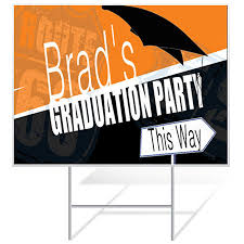 graduation signs order custom yard signs for graduation today banners
