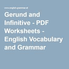 gerund and infinitive pdf worksheets english vocabulary and