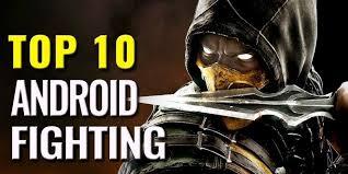 best android fighting top 10 best android fighting mod code