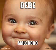 Meme Bebe - bebe malooooo memes en quebolu