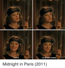 From Paris With Love Meme - love it i m already hooked midnight in paris 2011 love meme on me me
