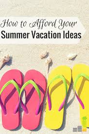 how to afford your summer vacation ideas frugal rules