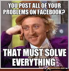 Hilarious Facebook Memes - best of the willy wonka meme 35 pics http www dumpaday com