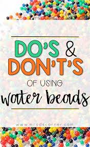 do u0027s and don u0027t u0027s of water beads in a sped classroom mrs d u0027s corner