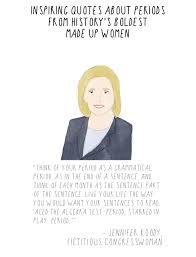 inspiring quotes about periods from made up the toast