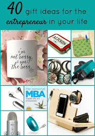 40 gift ideas for the entrepreneur in your entrefamily