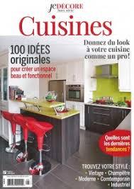 magazine cuisine qu ec magazine je dé 100 idées originales pour la décoration de