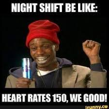 Third Shift Meme - 5 stages of a night shift night nurse stage and laughter