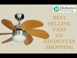 best place to buy a fan best selling fans on hindustan shopping buy fans online youtube