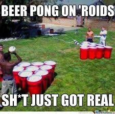 Beer Pong Meme - funny beer meme beer pong on roids picture