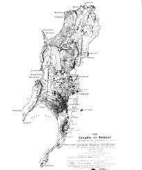Mumbai India Map by History Of Land Reclamation In Mumbai Mumbai Bombay Pages