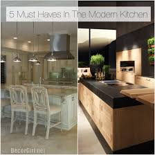 Kitchen Design Must Haves Top 5 Must Haves In The Modern Kitchen