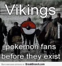 Vikings Meme - funny vikings memes vikings are pokemon fans before it was cool