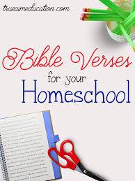 10 bible verses homeschool true aim