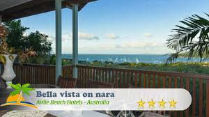 bella vista on nara airlie beach hotels australia youtube