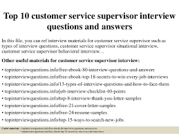 top 10 customer service supervisor interview questions and answers 1 638 jpg cb u003d1427523698