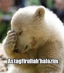 Confession Bear Meme Generator - meme maker astagfirullahhalazim