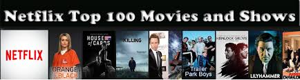 netflix new releases top 100 best new movies from netflix