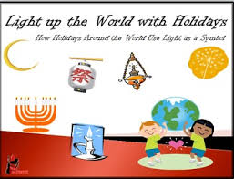 Light Up The World Light Up The World With Celebrations A Power Point On Holidays