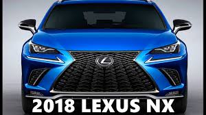 lexus official website canada 2018 lexus nx facelift regular u0026 f sport youtube