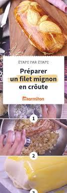 marmiton recette cuisine filet mignon une des recettes les plus plébiscitées sur marmiton le filet