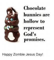 Zombie Jesus Meme - 25 best memes about happy zombie jesus day happy zombie