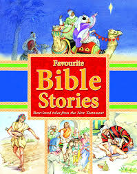 bible stories from old and new testaments favorite prayers and