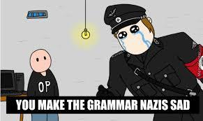 Bad Grammar Meme - when someone posts a meme with bad grammar by samuel frey 399 meme