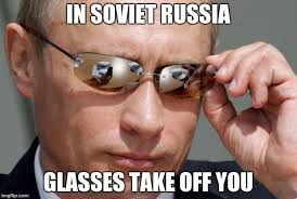 Glasses Off Meme - in soviet russia imgflip