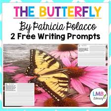 free the butterfly by polacco writing prompts by lmb